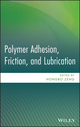Polymer Adhesion, Friction, and Lubrication (0470916273) cover image