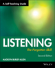 Listening: The Forgotten Skill: A Self-Teaching Guide, 2nd Edition (0471015873) cover image