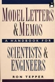Model Letters and Memos: A Handbook for Scientists and Engineers (0471139173) cover image