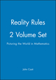 Reality Rules, Picturing the World in Mathematics, 2 Volume Set (0471184373) cover image