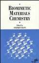 Biomimetic Materials Chemistry (0471185973) cover image