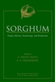 Sorghum: Origin, History, Technology, and Production (0471242373) cover image