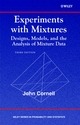 Experiments with Mixtures: Designs, Models, and the Analysis of Mixture Data, 3rd Edition (0471393673) cover image