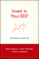 Invest in Your-SELF: Six Secrets to a Rich Life (0471399973) cover image