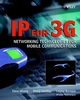 IP for 3G: Networking Technologies for Mobile Communications (0471486973) cover image