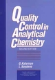 Quality Control in Analytical Chemistry, 2nd Edition (0471557773) cover image
