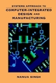 Systems Approach to Computer-Integrated Design and Manufacturing (0471585173) cover image