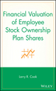 Financial Valuation of Employee Stock Ownership Plan Shares (0471678473) cover image