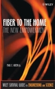 Fiber to the Home: The New Empowerment  (0471742473) cover image