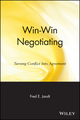 Win-Win Negotiating: Turning Conflict Into Agreement (0471858773) cover image