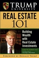 Trump University Real Estate 101: Building Wealth With Real Estate Investments (0471917273) cover image
