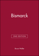 Bismarck, 2nd Edition (0631203273) cover image