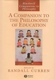 A Companion to the Philosophy of Education (0631228373) cover image