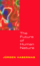 The Future of Human Nature (0745629873) cover image