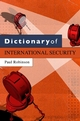 Dictionary of International Security (0745640273) cover image