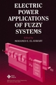 Electric Power Applications of Fuzzy Systems (0780311973) cover image