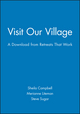 Visit Our Village: A Download from Retreats That Work (0787973173) cover image