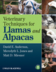 Veterinary Techniques for Llamas and Alpacas (0813819873) cover image