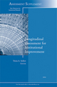 Longitudinal Assessment for Institutional Improvement: New Directions for Institutional Research, Assessment Supplement 2010 (1118023773) cover image