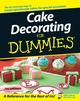 Cake Decorating For Dummies (1118051173) cover image