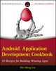 Android Application Development Cookbook: 93 Recipes for Building Winning Apps (1118177673) cover image