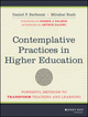 Contemplative Practices in Higher Education: Powerful Methods to Transform Teaching and Learning (1118435273) cover image