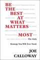 Be the Best at What Matters Most: The Only Strategy You will Ever Need (1118569873) cover image