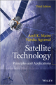 Satellite Technology: Principles and Applications, 3rd Edition (1118636473) cover image