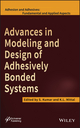 Advances in Modeling and Design of Adhesively Bonded Systems (1118686373) cover image