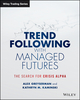 Trend Following with Managed Futures: The Search for Crisis Alpha (1118890973) cover image