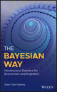 The Bayesian Way: Introductory Statistics for Economists and Engineers (1119246873) cover image