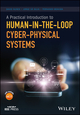 A Practical Introduction to Human-in-the-Loop Cyber-Physical Systems (1119377773) cover image