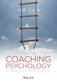 Coaching Psychology: A Practitioner's Guide (1119954673) cover image