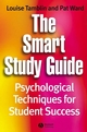 The Smart Study Guide: Psychological Techniques for Student Success (1405121173) cover image