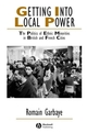 Getting Into Local Power: The Politics of Ethnic Minorities in British and French Cities (1405126973) cover image
