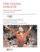 The Encyclopaedia of Sports Medicine: An IOC Medical Commission Publication, Volume XIII, The Young Athlete (1405156473) cover image