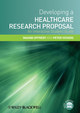 Developing a Healthcare Research Proposal: An Interactive Student Guide  (1405183373) cover image