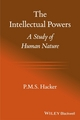 The Intellectual Powers: A Study of Human Nature (1444332473) cover image