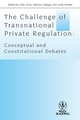The Challenge of Transnational Private Regulation: Conceptual and Constitutional Debates (1444339273) cover image