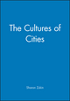 The Cultures of Cities (1557864373) cover image