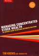 Managing Concentrated Stock Wealth: An Adviser's Guide to Building Customized Solutions (1576601773) cover image