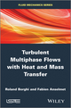 Turbulent Multiphase Flows with Heat and Mass Transfer (1848216173) cover image