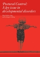 Postural Control : A Key Issue in Developmental Disorders (1898683573) cover image