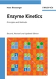 Enzyme Kinetics: Principles and Methods, 2nd, Revised and Updated Edition (3527319573) cover image