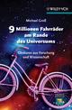 9 Millionen Fahrräder am Rande des Universums: Obskures aus Forschung und Wissenschaft (3527669973) cover image
