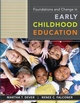 Foundations and Change in Early Childhood Education, 1st Edition (EHEP000473) cover image