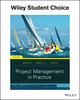 Project Management in Practice, 6th Edition (EHEP003673) cover image