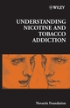Understanding Nicotine and Tobacco Addiction (0470016574) cover image