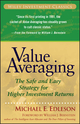 Value Averaging: The Safe and Easy Strategy for Higher Investment Returns (0470049774) cover image