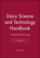 Dairy Science and Technology Handbook: Product Manufacturing, Volume 2 (0470127074) cover image